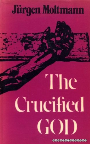9780334002796: The Crucified God: The Cross of Christ as the Foundation and Criticism of Christian Theology