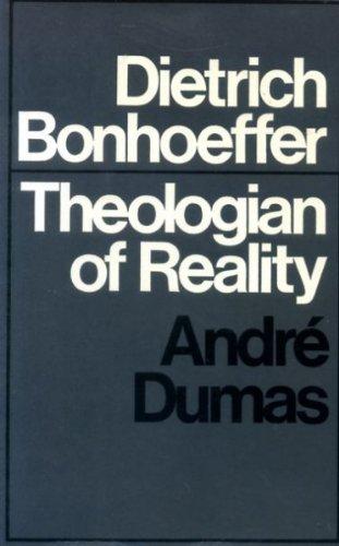 9780334003243: Dietrich Bonhoeffer: Theologian of Reality