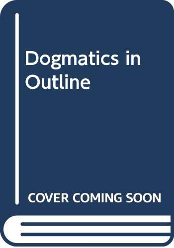 9780334003366: Dogmatics in Outline
