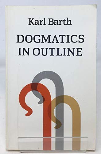 9780334003373: DOGMATICS IN OUTLINE