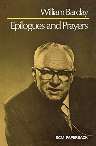 9780334003786: Epilogues and Prayers