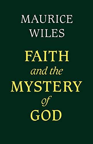 9780334004479: Faith and the Mystery of God