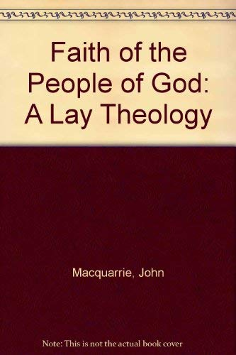 9780334004554: Faith of the People of God: A Lay Theology