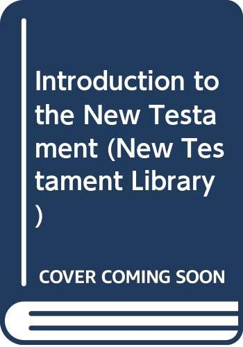 9780334007081: Introduction to the New Testament (New Testament Library)