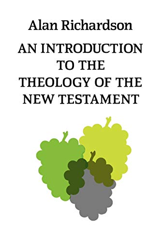 9780334007098: An Introduction to the Theology of the New Testament