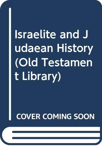 9780334007432: Israelite and Judaean History (Old Testament Library)