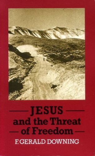 9780334007647: Jesus and the Threat of Freedom