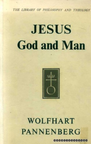 9780334007838: Jesus--God and man; (The Library of philosophy and theology)