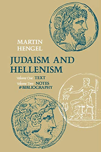 9780334008156: Judaism and Hellenism: Studies in Their Encounter in Palestine During the Early Hellenistic Period