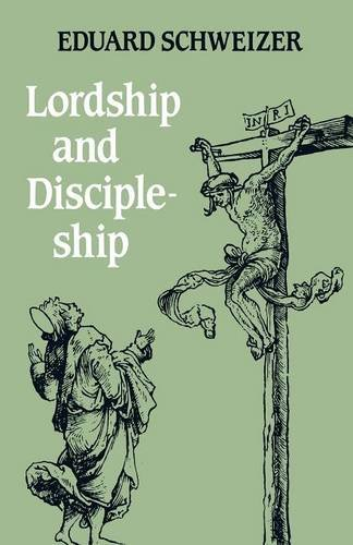 9780334009344: Lordship and Discipleship