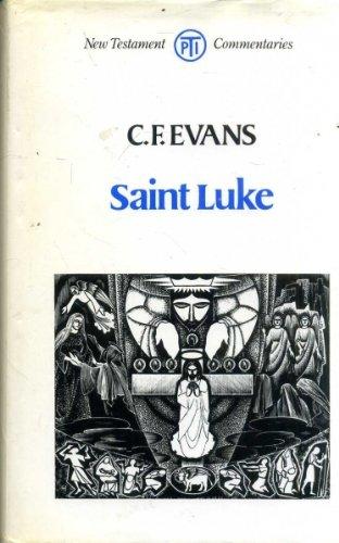 9780334009511: Saint Luke (Tpi New Testament Commentaries)