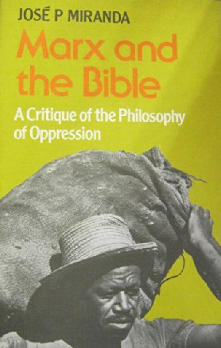 9780334009726: Marx and the Bible: A Critique of the Philosophy of Oppression