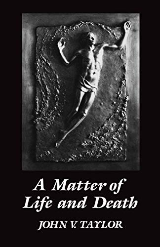 9780334009771: A Matter of LIfe and Death