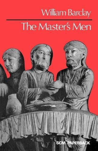 The Master's Men (9780334009801) by William Barclay