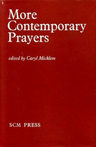 More Contemporary Prayers : Prayers on Fifty-Two Themes