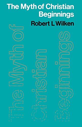 9780334010647: The Myth of Christian Beginnings