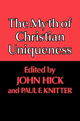 9780334010661: The Myth of Christian Uniqueness