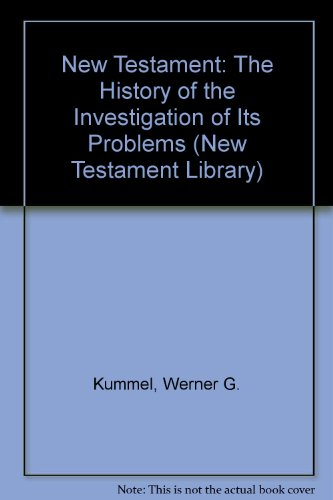 9780334011309: The New Testament: The history of the investigation of its problems (New Testament library)
