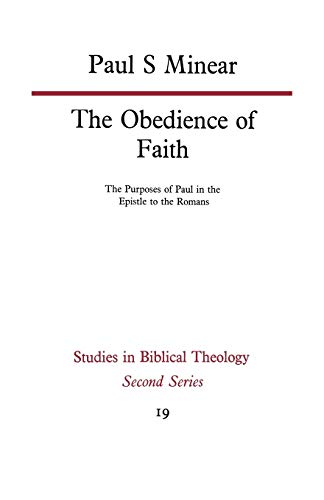 9780334011460: The Obedience of Faith (Studies in Biblical Theology,)