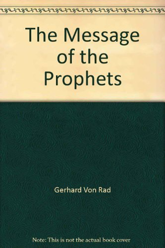 9780334011644: The Message of the Prophets
