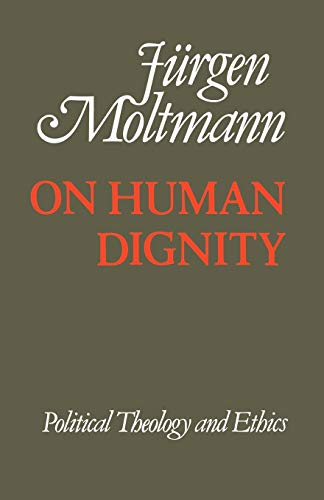 9780334011767: On Human Dignity