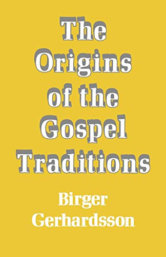 9780334011934: The Origins of the Gospel Traditions