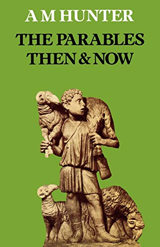 9780334012139: The Parables Then & Now