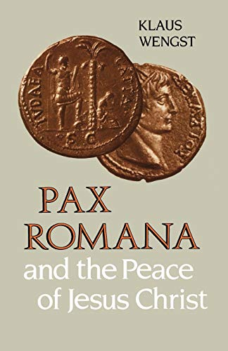 9780334012214: Pax Romana and the Peace of Christ