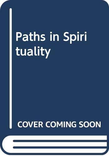 Paths in Spirituality: Macquarrie, John