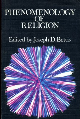 9780334012474: Phenomenology of Religion: Eight Modern Descriptions of the Essence of Religion (Forum Books)