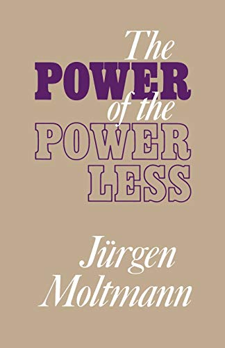 9780334012788: The Power of the Powerless