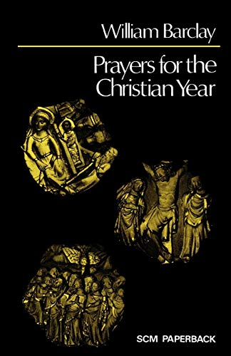 9780334012870: Prayers for the Christian Year
