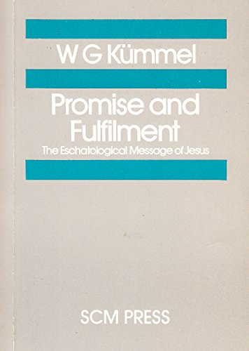 9780334013204: Promise and Fulfillment: The Eschatological Message of Jesus