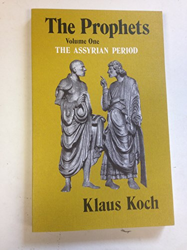 9780334013211: The Prophets: The Assyrian Period v. 1