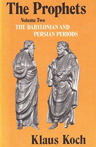 9780334013228: The Prophets: The Babylonian and Persian Periods v. 2