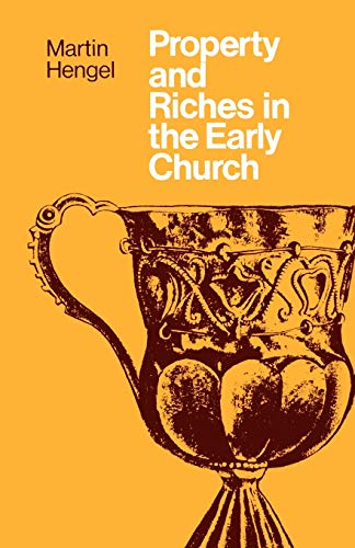 9780334013297: Property and Riches in the Early Church