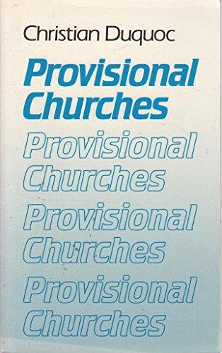 9780334013389: Provisional Churches: An Essay in Ecumenical Ecclesiology