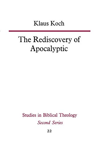 9780334013617: The Rediscovery of Apocalyptic (Study in Bible Theology)
