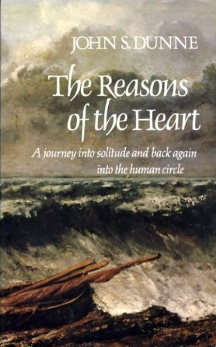 9780334013693: Reasons of the Heart: A Journey into Solitude and Back Again into the Human Circle
