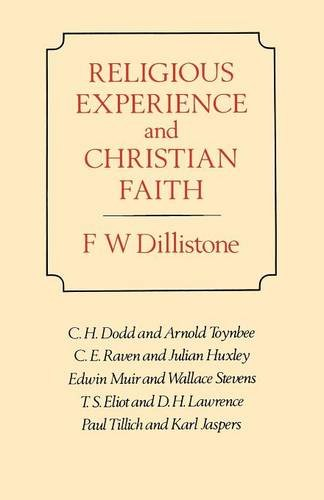 Religious Experience and Christian Faith.: Dillistone, F W