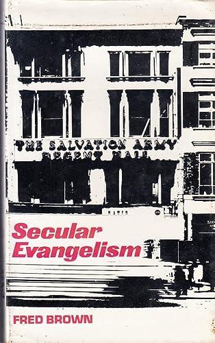 9780334014744: Secular Evangelism