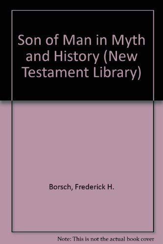 9780334015246: Son of Man in Myth and History (New Testament Library)