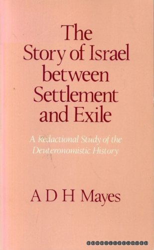 9780334015345: Story of Israel Between Settlement and Exile: A Redactional Study of the Deuteronomistic History