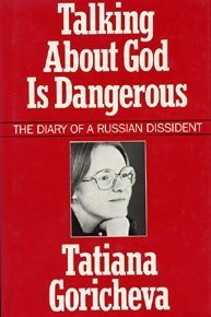 Talking About God is Dangerous: Tatiana Goricheva