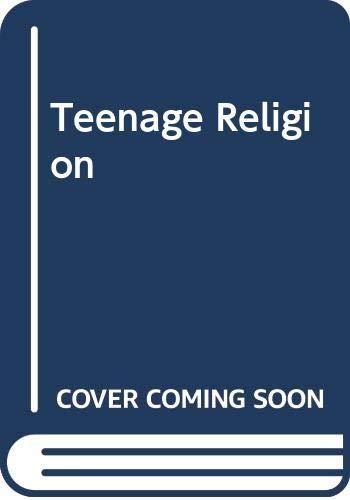 9780334015901: Teenage Religion