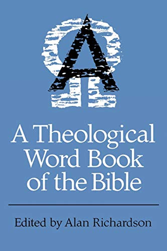 A Theological Word Book of the Bible