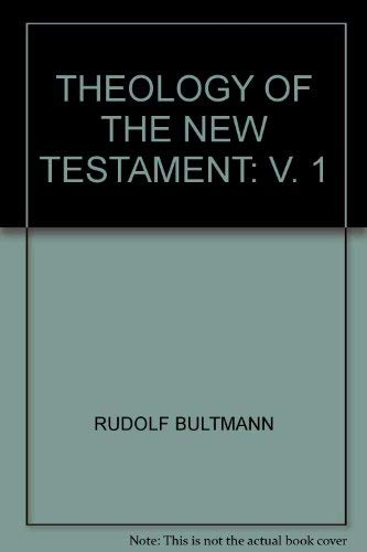 9780334016236: Theology of the New Testament: v. 1