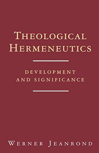9780334016243: Theological Hermeneutics: Development and Significance