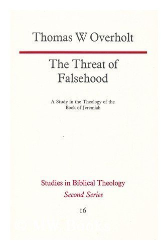 9780334016571: Threat of Falsehood (Study in Bible Theology)