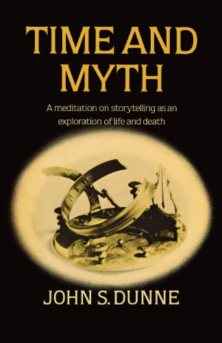 9780334016632: Time and Myth: A Meditation on Storytelling as an Exploration of Life and Death